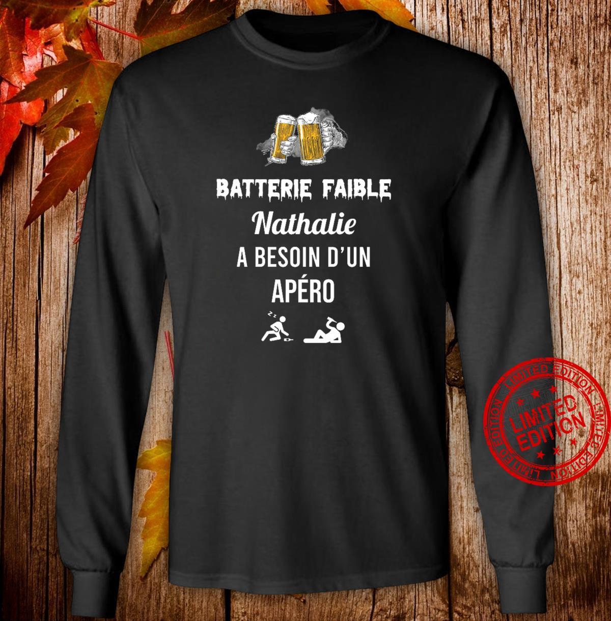 Batterie Faible Nathalie A Besoin D'un Apero Shirt long sleeved