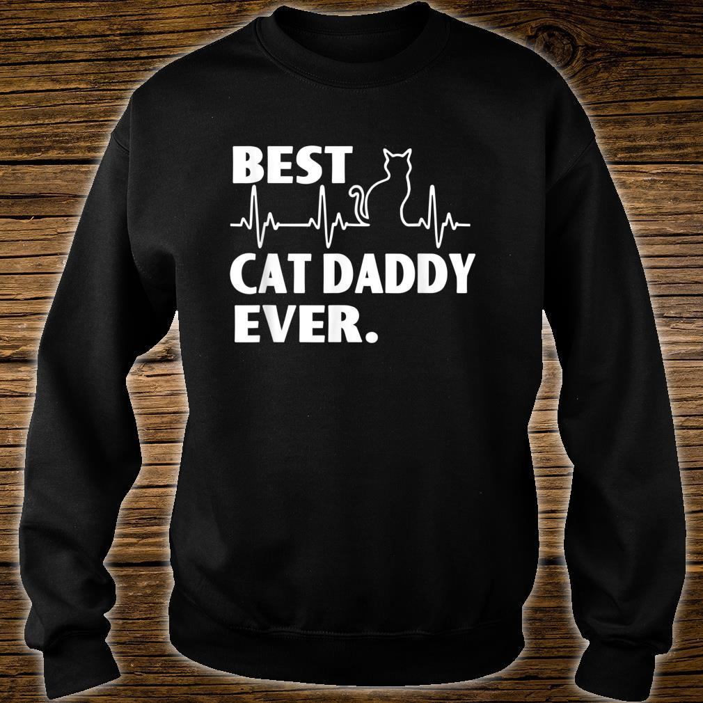 Best Cat Daddy Ever Great For Father Day Shirt sweater