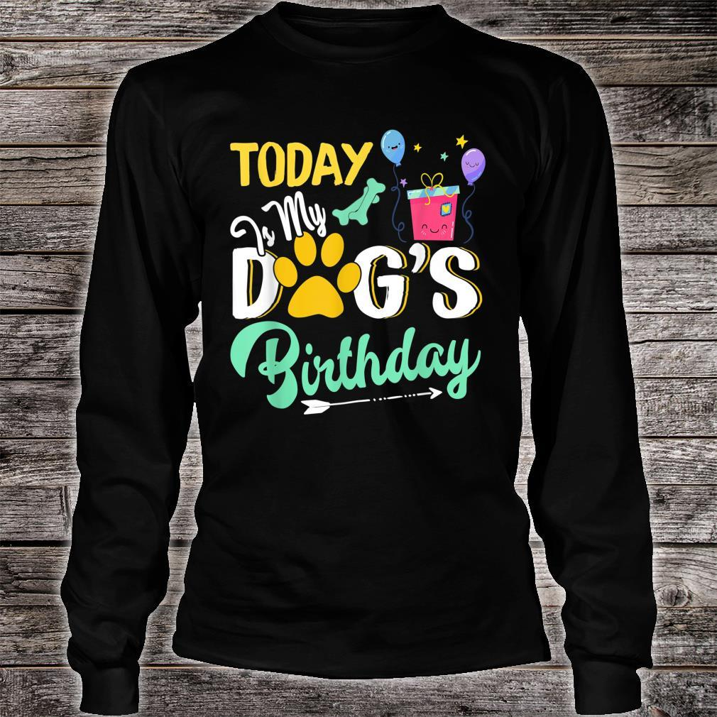 Dogs Today is My Dog's Birthday Pet Loves Shirt long sleeved