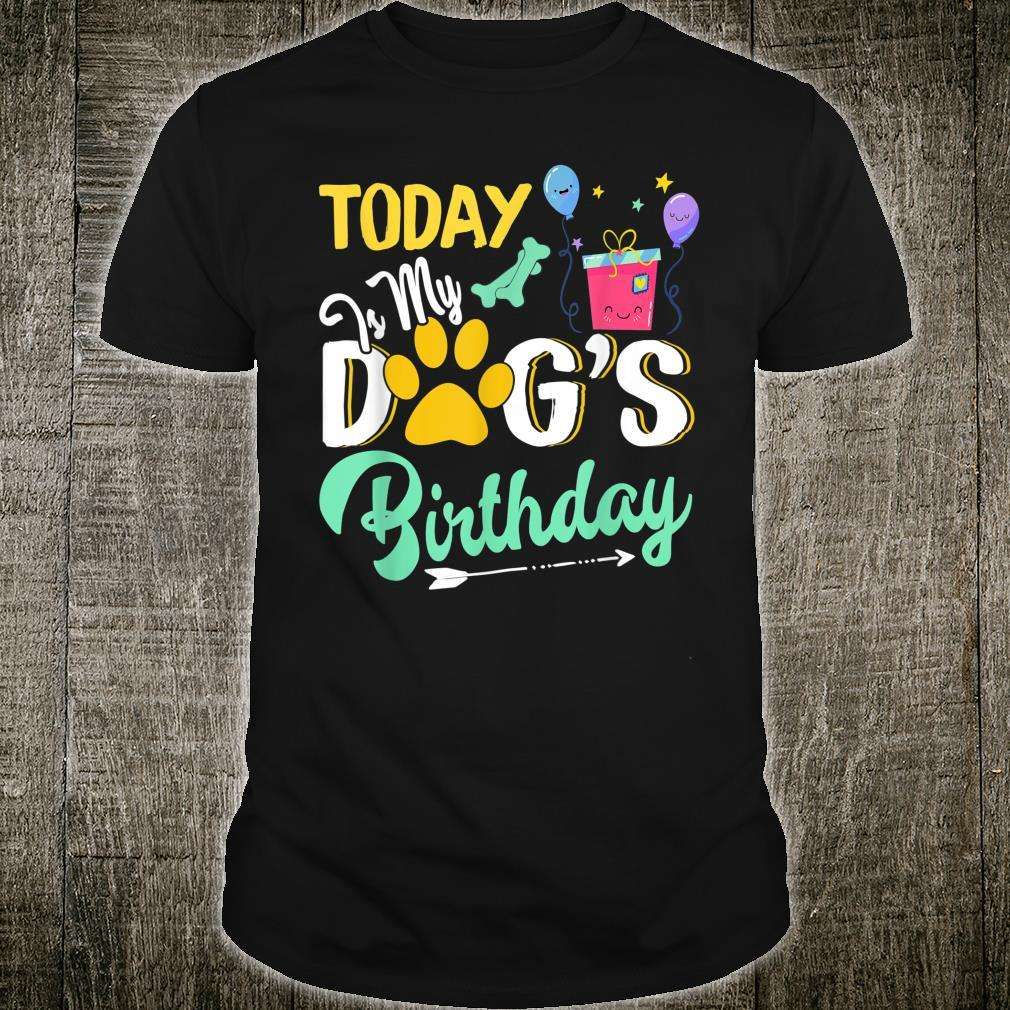 Dogs Today is My Dog's Birthday Pet Loves Shirt