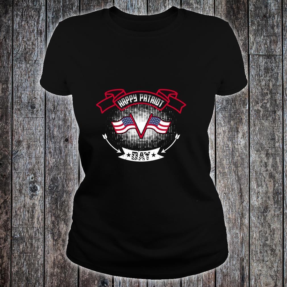 Happy Patriot Day Shirt ladies tee