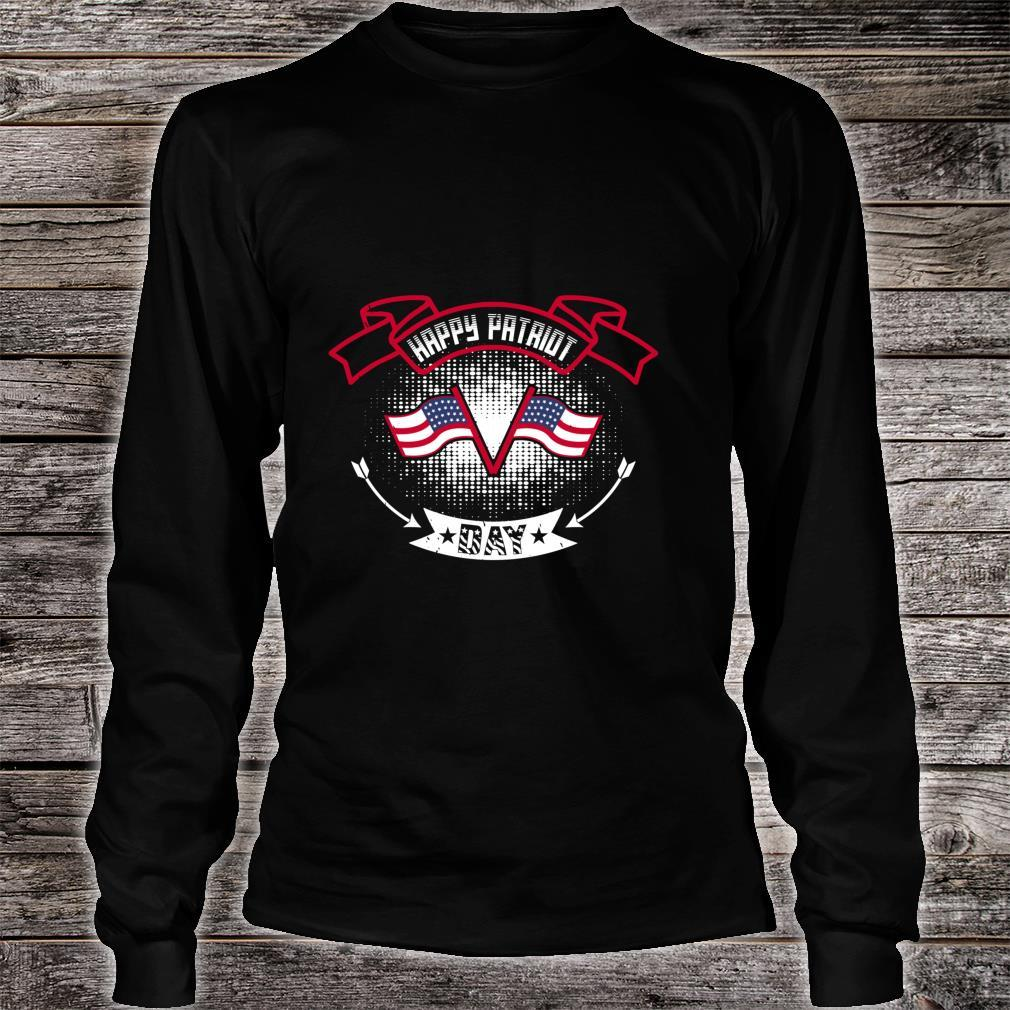 Happy Patriot Day Shirt long sleeved