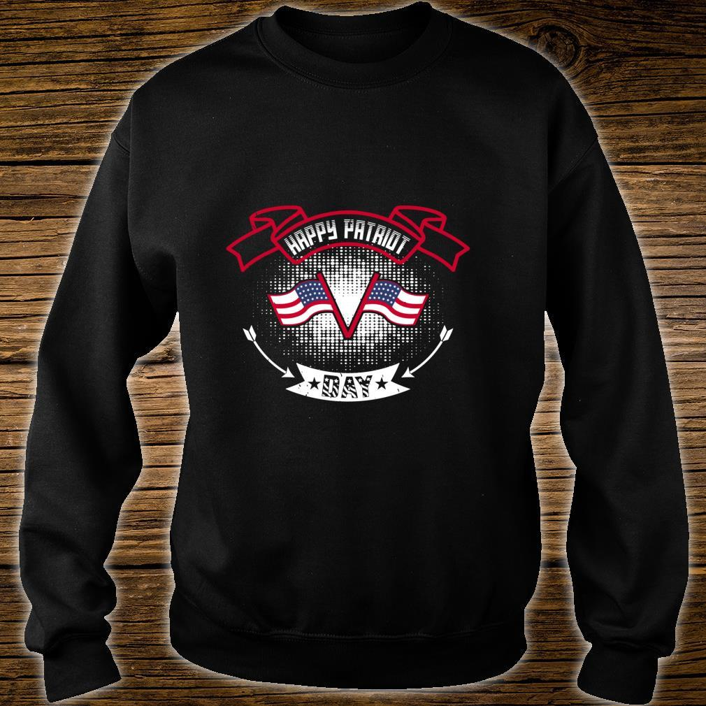 Happy Patriot Day Shirt sweater