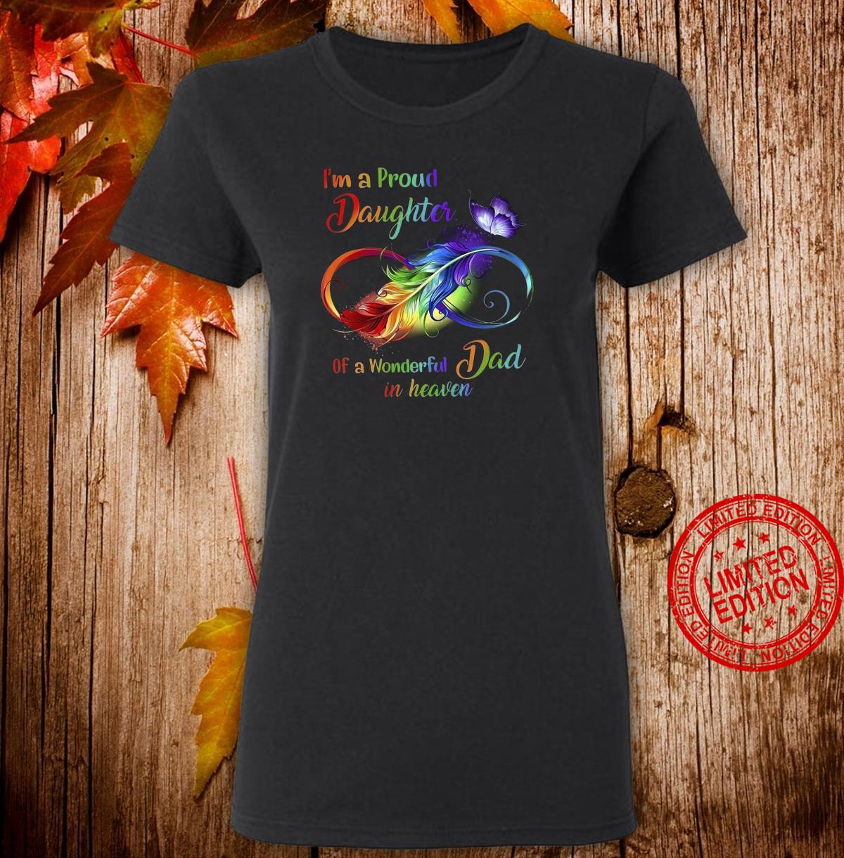 I'm Pround Daughter Of A Wonderful Dad In Heaven Shirt ladies tee