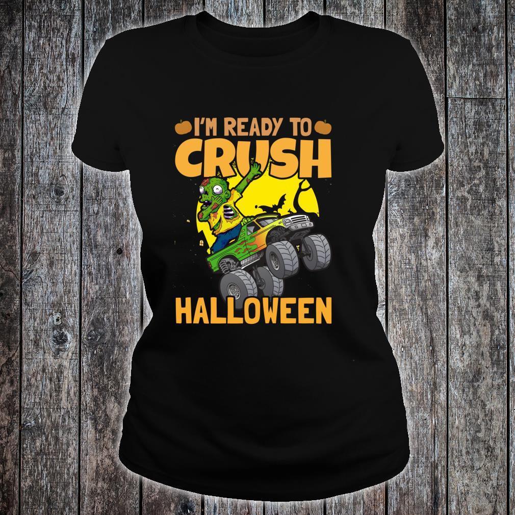 I'm Ready To Crush Halloween Monster Truck Shirt ladies tee