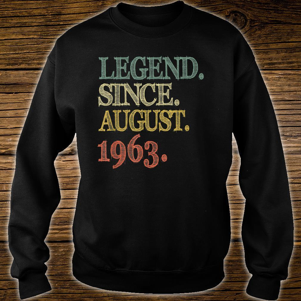 Legend Since August 1963 56th Birthday 56 Years Old Shirt sweater