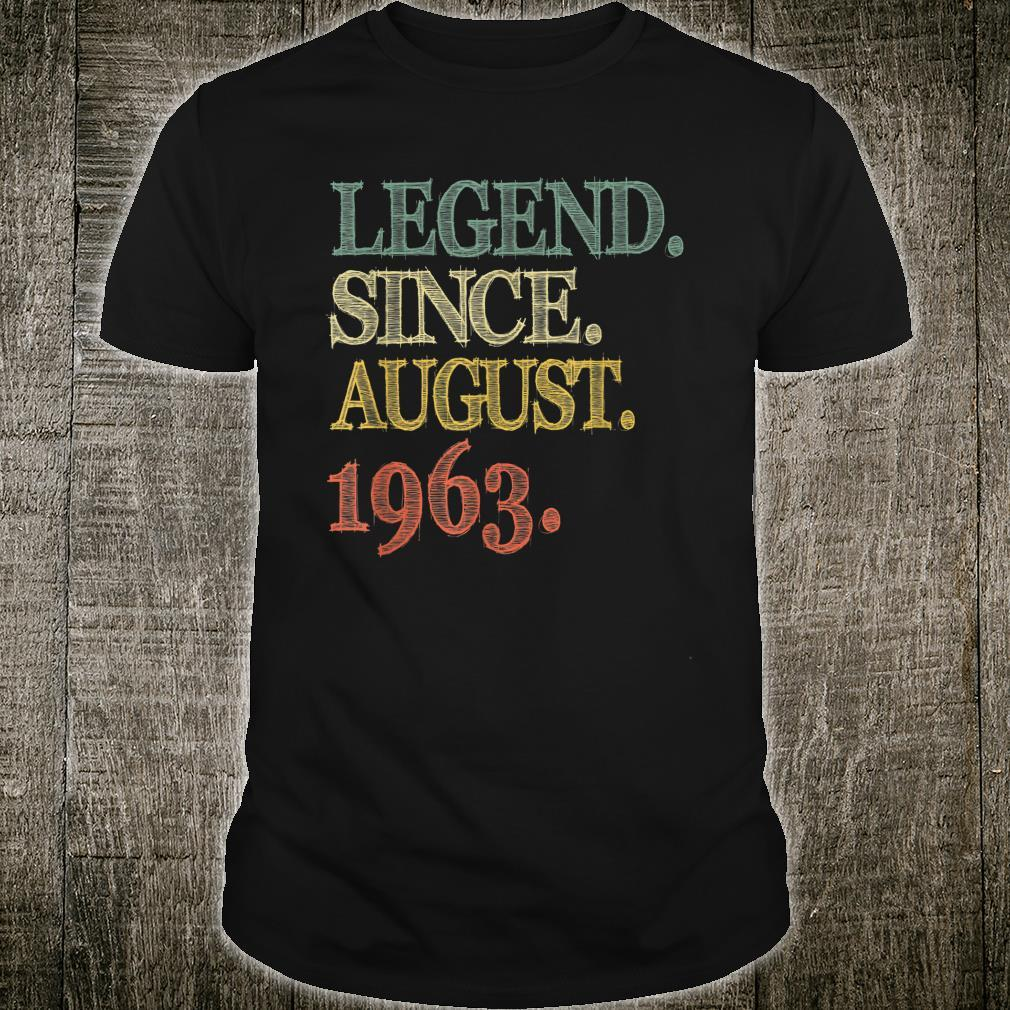 Legend Since August 1963 56th Birthday 56 Years Old Shirt
