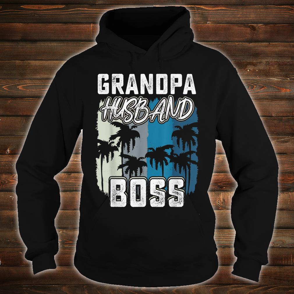 Mens Grandpa Husband Boss saying Father day 2019 shirt hoodie