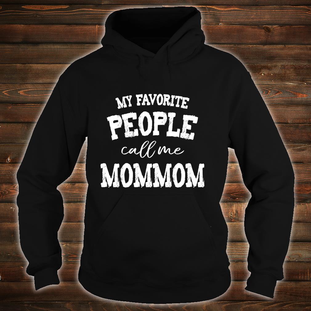 My Favorite Call Me Mommom Grandma Christmas Mother's Day Shirt hoodie