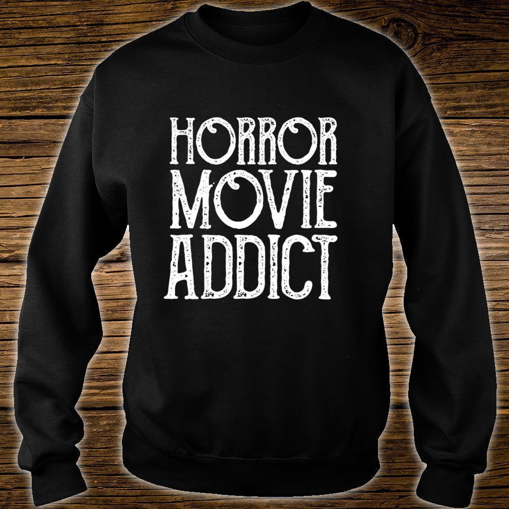Old Horror Movie Addict Halloween Shirt sweater