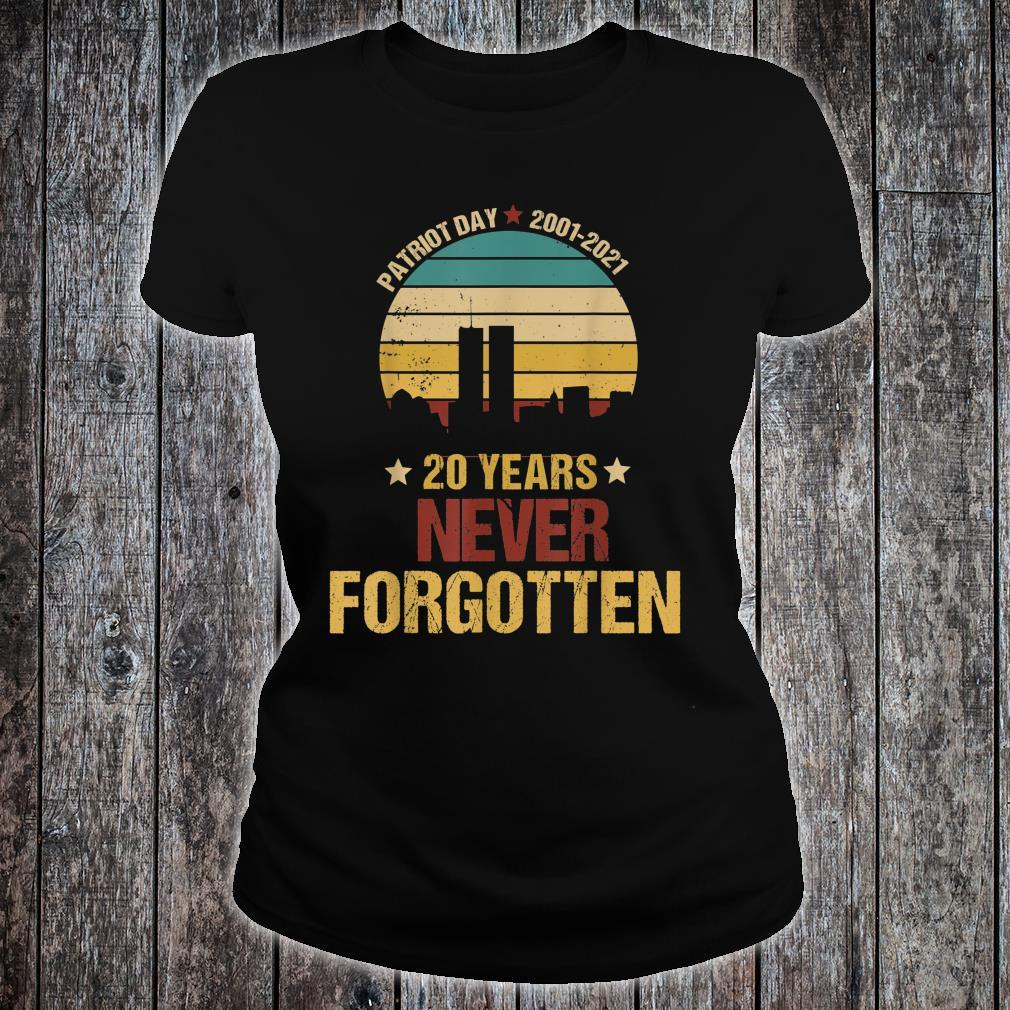 Patriot Day 20th Anniversary Never Forgotten Shirt ladies tee