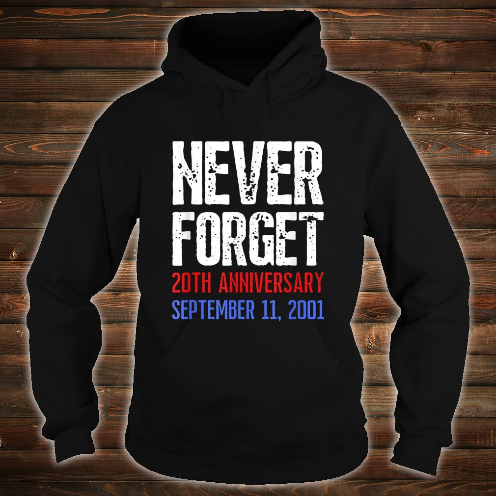 Patriot Day Never Forget 911 Distressed Shirt hoodie