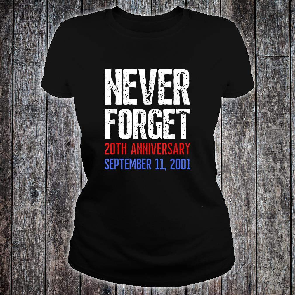 Patriot Day Never Forget 911 Distressed Shirt ladies tee