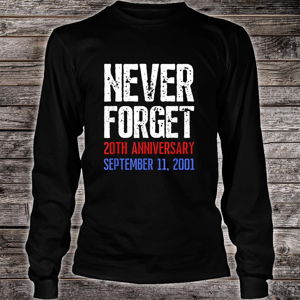 Patriot Day Never Forget 911 Distressed Shirt long sleeved