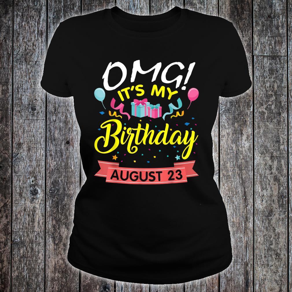 Stars Balloons Cakes OMG It's My Birthday On August 23 Shirt ladies tee