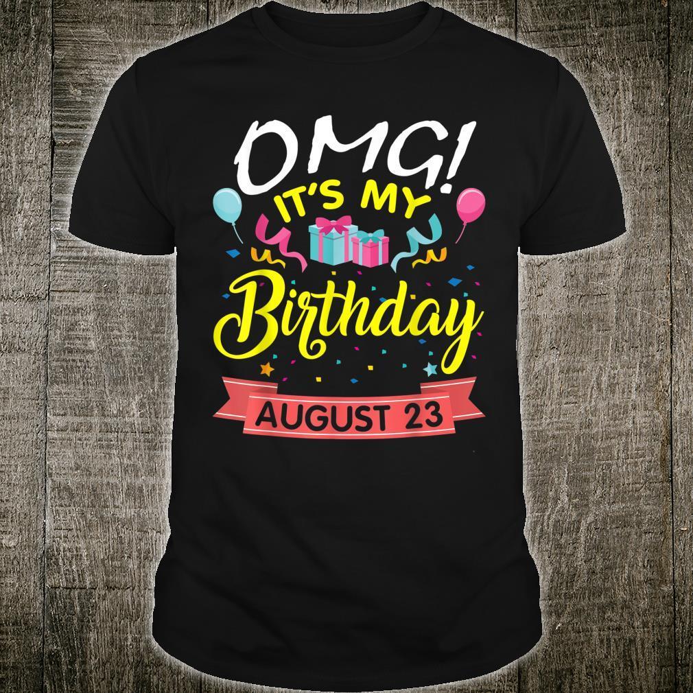 Stars Balloons Cakes OMG It's My Birthday On August 23 Shirt