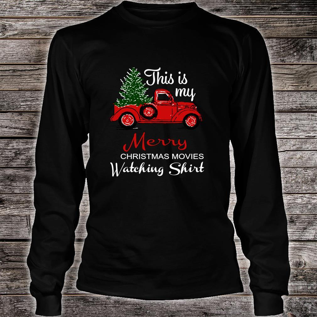 This Is My Merry Christmas Movie Watching Shirt long sleeved