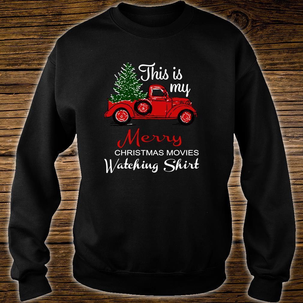 This Is My Merry Christmas Movie Watching Shirt sweater