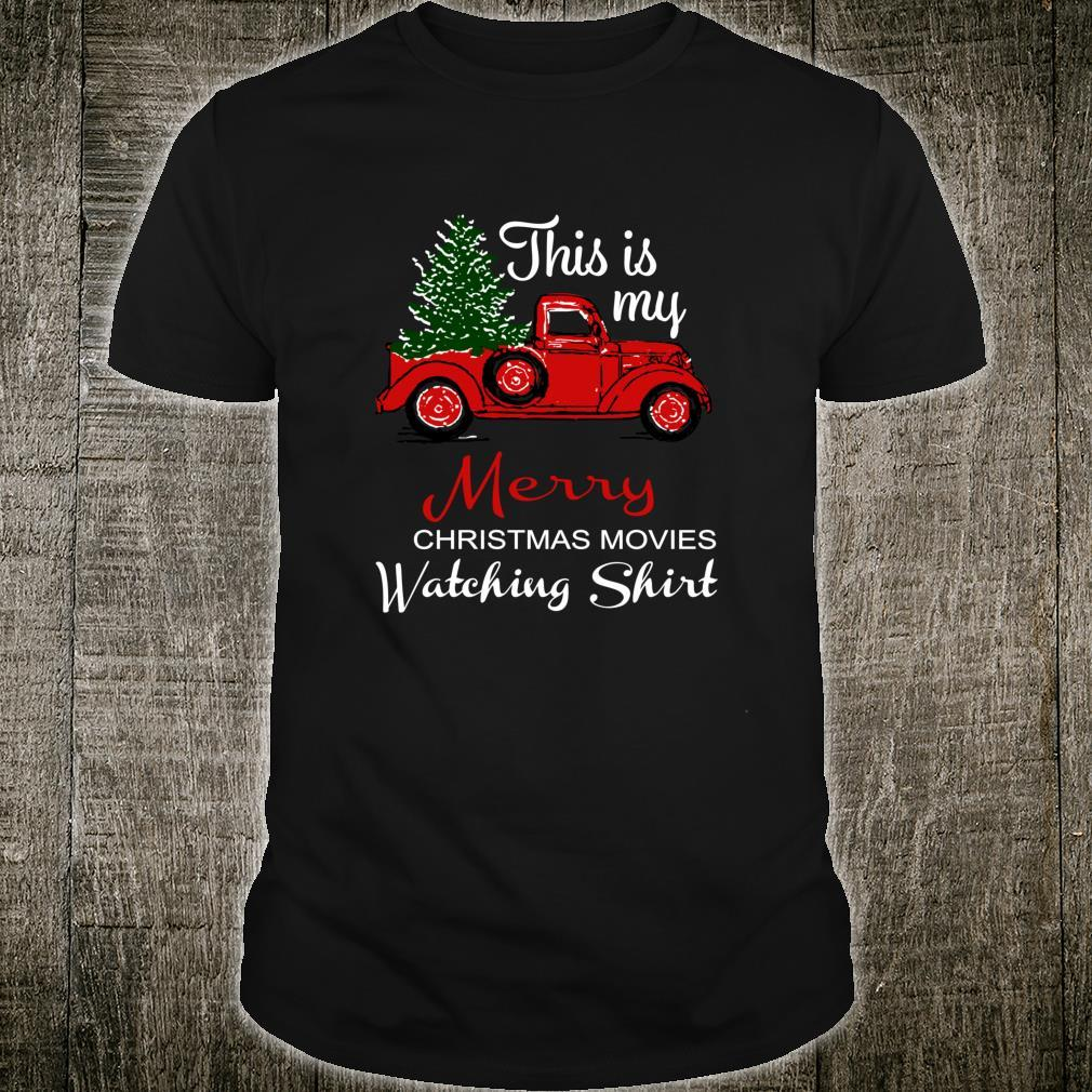 This Is My Merry Christmas Movie Watching Shirt